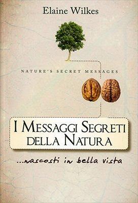 I Messaggi Segreti della Natura - Introduzione