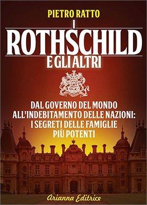 """Anteprima del libro """"I Rothschild e gli Altri"""" di Pietro Ratto"""