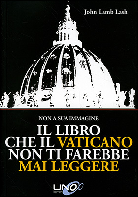 Come una Sonata - Il Libro che il Vaticano Non Ti Farebbe Mai Leggere