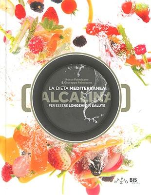 La Dieta Mediterranea Alcalina per Essere Longevi e in Salute - Introduzione