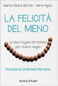 La Felicità del Meno - Prefazione di Michela Marzano