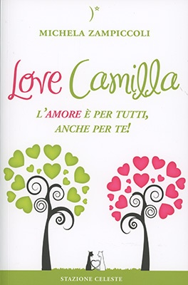 """Anteprima del libro """"Love Camilla"""" di Michela Zampiccoli"""