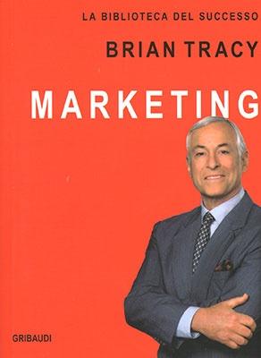 """Anteprima del libro """"Marketing"""" di Brian Tracy"""