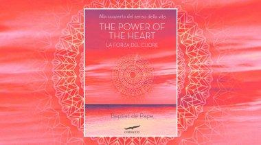 The Power of The Heart - La Forza del Cuore - Prefazione