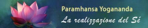 Oltre 300 citazioni e aneddoti di Yogananda, per illuminarti!