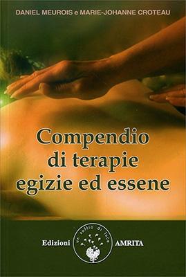 Compendio di Terapie Egizie ed Essene - Capitolo 1