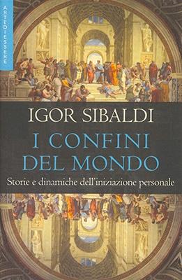 """Anteprima del libro """"I Confine del Mondo"""" di Igor Sibaldi"""