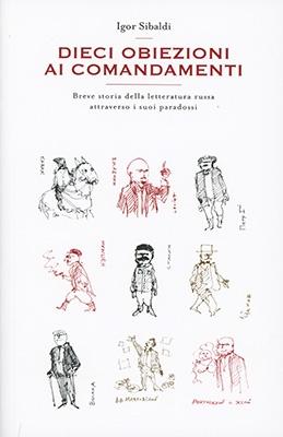 """Anteprima del libro """"Dieci Obiezioni ai Comandamenti"""" di Igor Sibaldi"""