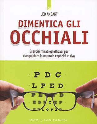 """Anteprima del libro """"Dimentica gli Occhiali"""" di Leo Angart"""
