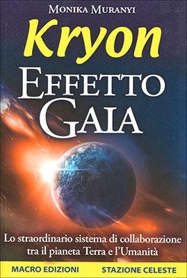 """Anteprima del libro """"Kryon - Effetto Gaia"""" di Monika Muranyi"""