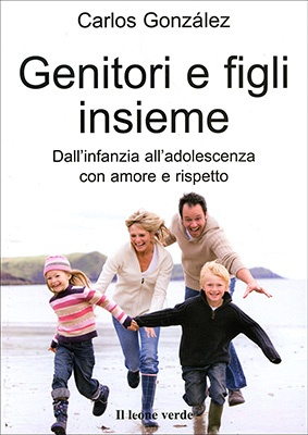 Genitori e Figli Insieme - Carlos Gonzales