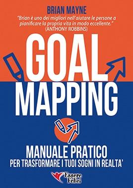 Goal Mapping - Le Sette Leggi Naturali della Manifestazione