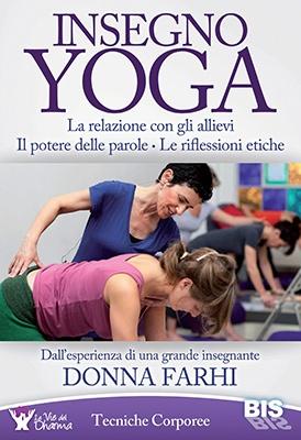 """Anteprima del libro """"Insegno Yoga"""" di Donna Farhi"""