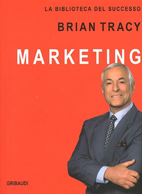 "Anteprima del libro ""Marketing"" di Brian Tracy"