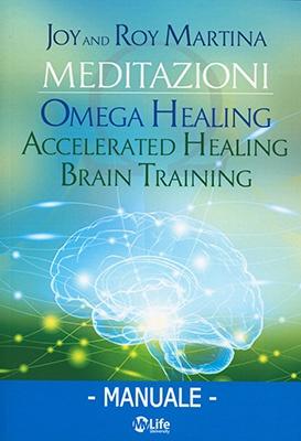 "Anteprima del libro ""Omega Healing"" di Roy Martina e Joy Martina"